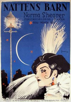 Lady of the night film) starring Norma Shearer. Shearer was playing a duel role, her body double for the film was a young Joan Crawford. Old Film Posters, Classic Movie Posters, Cinema Posters, Vintage Posters, Classic Movies, Vintage Ads, Norma Shearer, Art Deco Posters, Silent Film