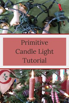 primitive candle light tutorial-follow this easy tutorial to create primitive clip-on lights for your tree! farmgirlreformed.com