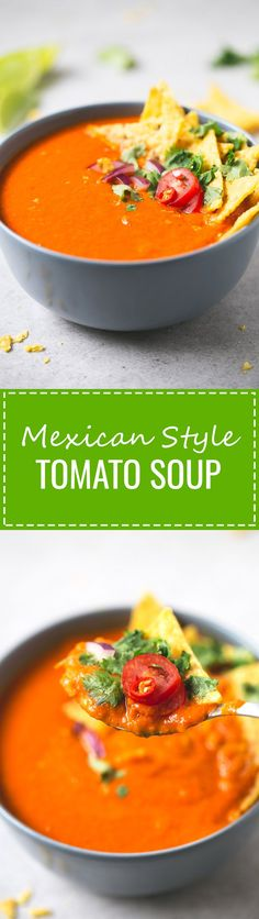 (Vegan and GF) Mexican Style Tomato Soup - This Mexican-style tomato soup is perfect if you want a healthy, warm, comforting meal and just have 15 or 20 minutes to cook.