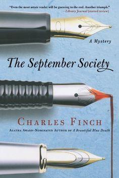 The September Society (Charles Lenox Mysteries) by Charles Finch,http://www.amazon.com/dp/0312564945/ref=cm_sw_r_pi_dp_nge8sb0EZS5Z025D