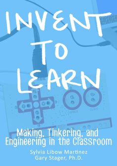 5 Things I Learned While Re-reading Invent to Learn