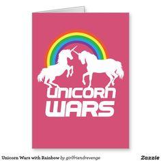 Unicorn Wars with Rainbow Greeting Card