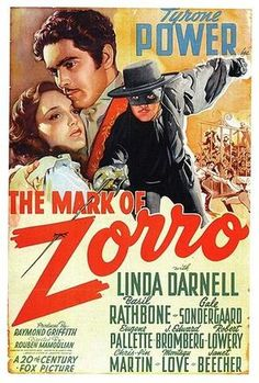 Free for you to view on YouTube: The Mark of Zorro, director Rouben Mamoulian's classic 1940 swashbuckler, starring Tyrone Power as Don Diego Vega, the hearty hero who only pretends to be a foppish aristocrat when he isn't wearing a mask and fighting the good fight as… well, Zorro.