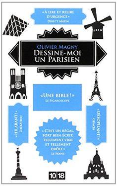Dessine-moi un parisien de Olivier MAGNY http://www.amazon.fr/dp/2264062428/ref=cm_sw_r_pi_dp_WOzHvb1ND7ENM