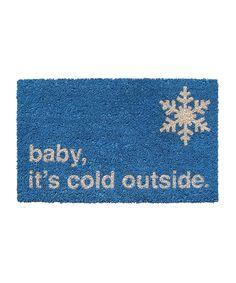 Blue 'It's Cold Outside' Doormat