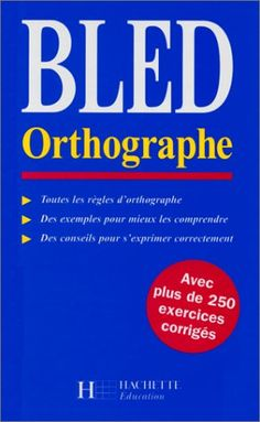 BLED orthographe