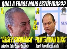 *Por Via Das Dúvidas*: Ministro Da Saúde / Temer * Antonio Cabral Filho -...