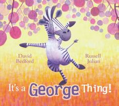 It's a George Thing by David Bedford Book Challenge, Reading Challenge, African Animals, African Safari, Rainbow Story, Jungle Pattern, Movement Activities, School Staff, Zoo Animals