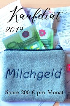 Kaufdiät 2019 – So sparst du dieses Jahr Geld Purchase Diet 2019 - How to save money this year. Saving money in the home, tips to save money daily and weekly.