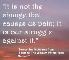 """Quote from """"Lessons: The Wisdom Within Each Moment"""""""