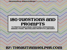 180 Questions and Prompts to Build Expressive & Receptive Language - Pinned by @PediaStaff – Please Visit  ht.ly/63sNt for all our pediatric therapy pins