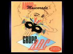 """Grupo ABC, """"Amor De Mascarada"""" (HQ Audio)"""
