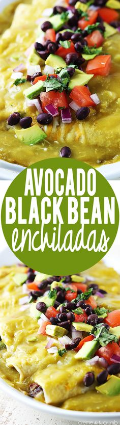 Avocado Black Bean Enchiladas Creme de la Crumb instead of canned beans I made beans in the crockpot Veggie Dishes, Veggie Recipes, Mexican Food Recipes, Vegetarian Recipes, Cooking Recipes, Healthy Recipes, Vegetarian Mexican Food, Chicken Recipes, Carnitas