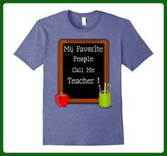 Mens My Favorite People Call Me Teacher Funny Teacher T-Shirt Small Heather Blue - Careers professions shirts (*Amazon Partner-Link)