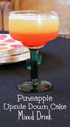 Pineapple Upside Down Cake Mixed Drink - The Neighborhood Moms