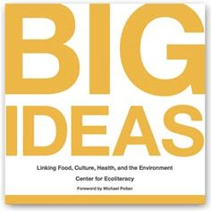 A book of great ideas for curriculum connecting students to food and the environment.