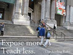 Expose more. Teach less.
