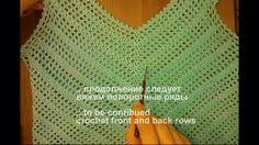 Вязание крючком летнего топа (туники, кофты, майки) для девочки или женщины доступно для начинающих. Видео-уроки позволяют связать ажурный топ неопытным вяза...