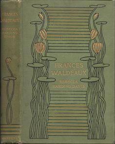 Rebecca HardingDavis: Frances Waldeaux,  Harpers New York 1897