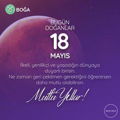 18 Mayıs doğumlu olan tüm Boğa'lara mutlu yıllar!  #moyra #moyrabilir #astroloji #bogaburcu #boga #burc #burclar #18mayıs