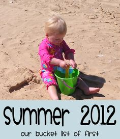 A summer activity lists of toddler firsts for Summer 2012