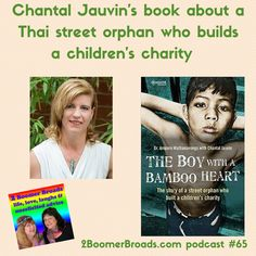 2 Boomer Broads Podcast | The Boy with the Bamboo Heart - Chantal Jauvin