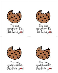 Cute Printable for Teacher Appreciation-would be great for an end of school gift with some homemade cookies