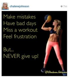 Never give up!, I almost did this weekend, but i am using what happened to not give up and work harder