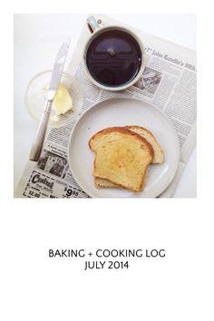 Baking + Cooking Log July 2014 by @threadedbasil on #steller