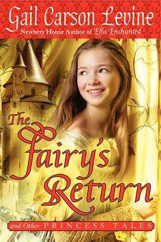 Gail Carson Levine - The Fairy's Return