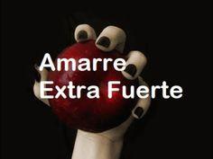 Amarre Extra Fuerte ♥ Amor ♥ - YouTube