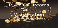 Jason Stephenson, Visualization Meditation, Gold River, Free Meditation, Good Sleep, Wander, Wealth, Imagination, Attraction