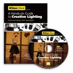 Nikon School: A Hands-on Guide to Creative Lighting: A great instructional DVD about small-strobe lighting, from Bob Krist and Joe McNally