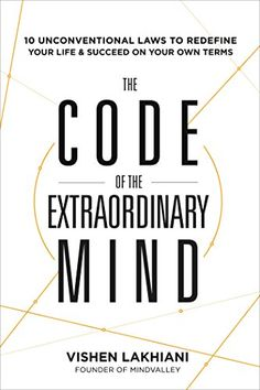 The Code of the Extraordinary Mind: 10 Unconventional Law... http://smile.amazon.com/dp/1623367085/ref=cm_sw_r_pi_dp_FOlpxb04XEF74