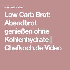 Low Carb Brot: Abendbrot genießen ohne Kohlenhydrate   Chefkoch.de Video