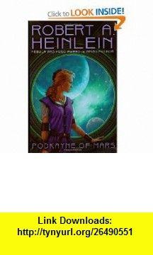 Podkayne of Mars (Digest Size) (Ace Science Fiction) (9780441012985) Robert A. Heinlein , ISBN-10: 0441012981  , ISBN-13: 978-0441012985 ,  , tutorials , pdf , ebook , torrent , downloads , rapidshare , filesonic , hotfile , megaupload , fileserve
