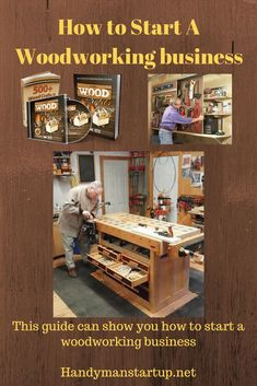 Start your own business be your own boss take your woodworking skills and start your own woodworking business. Woodworking woodworking business start a woodworking business Make extra cash