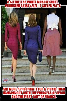 Don't need to take a good look to tell the LADIES from the TRASH !! eewww !!