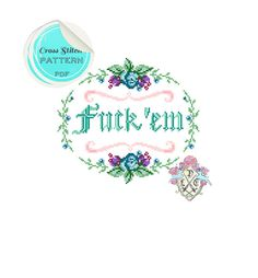 MATURE. Fk 'em. Modern Floral Cross Stitch by plasticlittlecovers