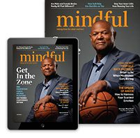 Mindful celebrates mindfulness, awareness, and compassion in all aspects of life—through Mindful magazine, Mindful.org, events, and collaborations.