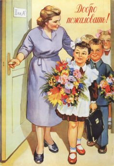"Russian school uniform. ""Welcome!"" – Russian vintage poster, artist N. Vatolina, 1950s. #education #illustration"