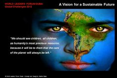 Our Vision is a Sustainable Future for all our Children in our World !