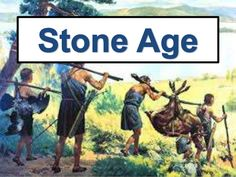 Periods of Stone Age  1. Paleolithic period (Old Age)  First stone tools invented  2. Mesolithic period (Middle Age)  Tool...