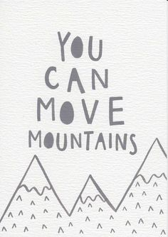 FOR HER DREAMS SHE WILL MOVE MOUNTAINS