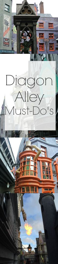 A picture re-cap of all the best things to see and do at Diagon Alley!