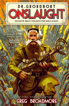 In this anthology edition from the retro-sci-fi world of Dr Grordbort, master illustrator and yarn-spinner Greg Broadmore digs deeper into the interplanetary voyages of Lord Cockswain and his heroic p