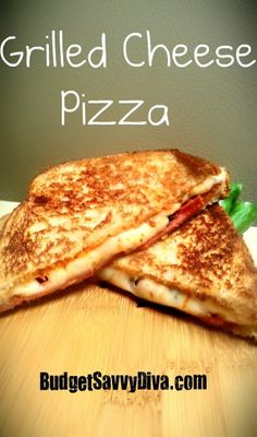 Grilled Cheese Pizza  Tastes like a pizza and a grilled cheese sandwich!
