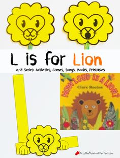 A Little Pinch of Perfect: Letter of the Week A-Z Series: L is for Lion, Free Printables-Letter L Lion Craft, Loud as a Lion Game, Letter L Sight Words, & Lion Book & Song Letter L Crafts, K Crafts, Alphabet Crafts, Alphabet Book, Preschool Books, Preschool Printables, Preschool Activities, Preschool Learning, Free Printables