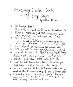 overcoming creative block in 10 easy steps - debbie milkman [book review article of 'break through! 90 proven strategies to overcome creative block & spark your imagination' by alex cornell, 2012; includes series of responses/advice about creativity, 'creative block', & creative process]