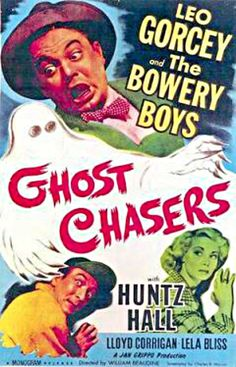 """""""Ghost Chasers"""" (1951) - Starring: The Bowery Boys (aka The Dead End Kids) - Leo Gorcey & Huntz Hall"""